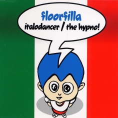 cover_Floorfilla_ItaloDancer_TheHypno_Dfc