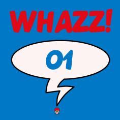 WHAZZ!01
